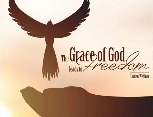Lenten Webinar: Grace & Freedom