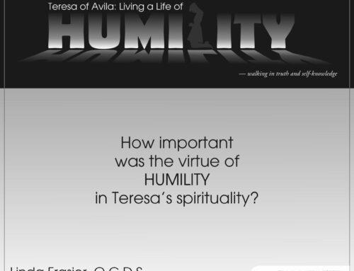 Teresa of Avila: Living a Life of Humility